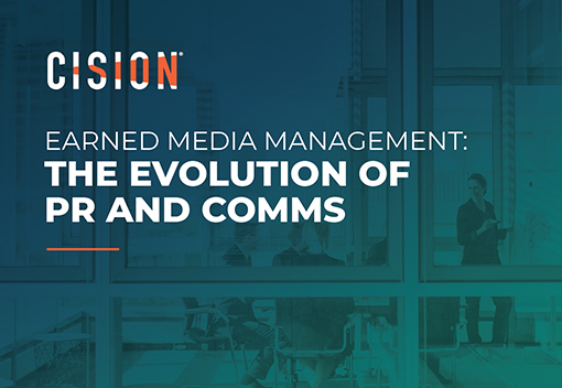 Earned Media Management: The Evolution of PR and Comms