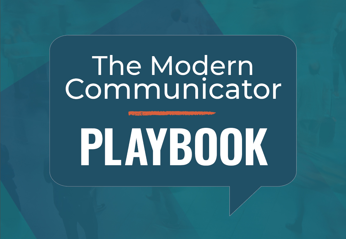 The Modern Communicator Playbook: A Guide On Transforming Public Relations And Earned Media For The Better