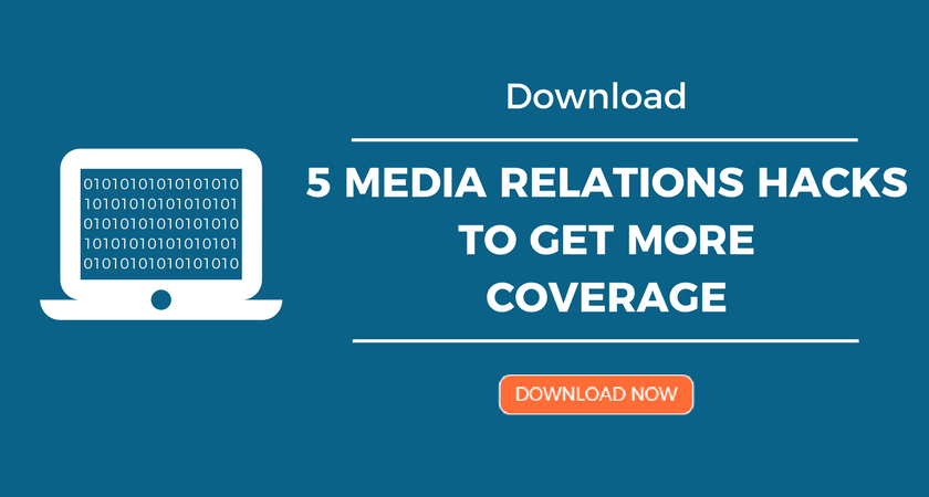 5 Media Relations Hacks to Get More Coverage.png